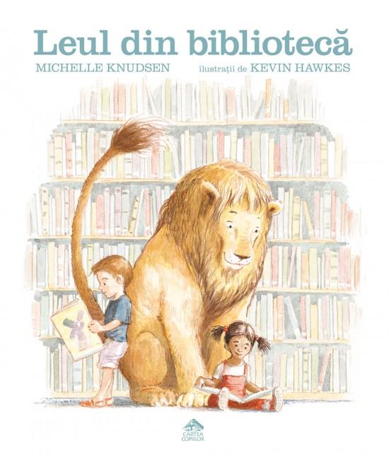 Leul din bibliotecă - Michelle Knudsen și Kevin Hawkes