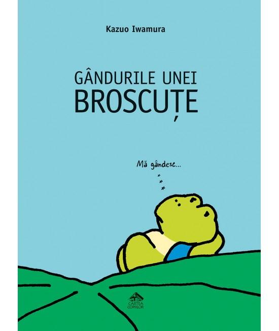 Gândurile unei broscuțe - Kazuo Iwamura