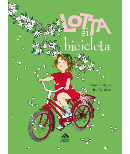 Lotta și bicicleta - Astrid Lindgren și Ilon Wikland
