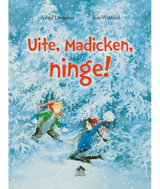 Uite, Madicken, ninge! - Astrid Lindgren și Ilon Wikland