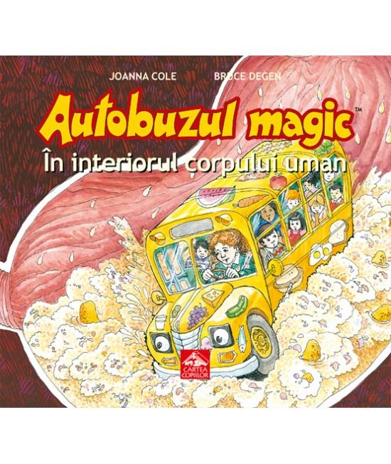 Autobuzul magic. În interiorul corpului uman - Joanna Cole și Bruce Degen