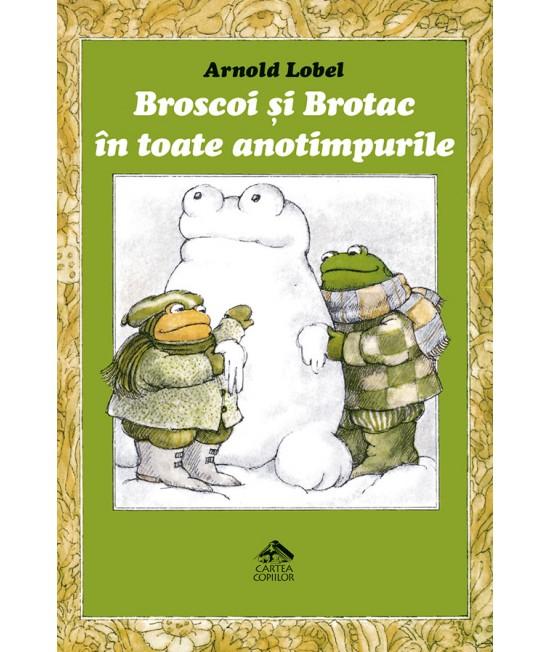 Broscoi și Brotac în toate anotimpurile - Arnold Lobel