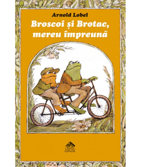 Broscoi și Brotac, mereu împreună - Arnold Lobel