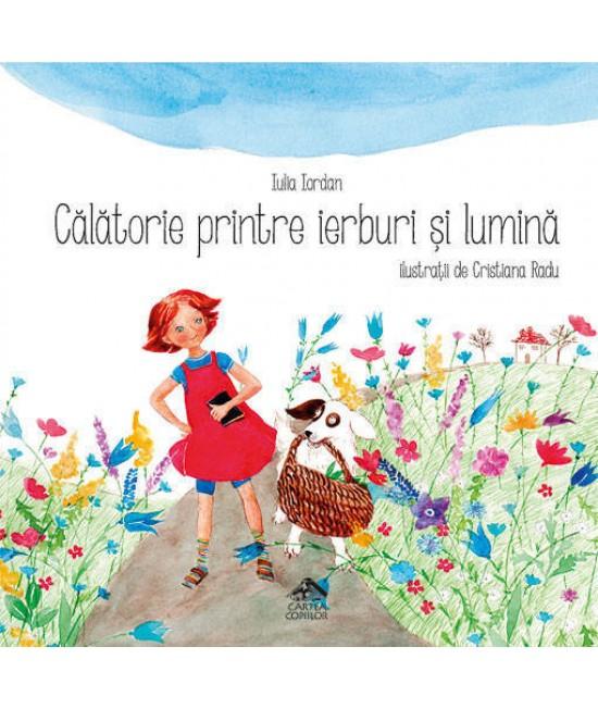 Călătorie printre ierburi și lumină - Iulia Iordan și Cristiana Radu