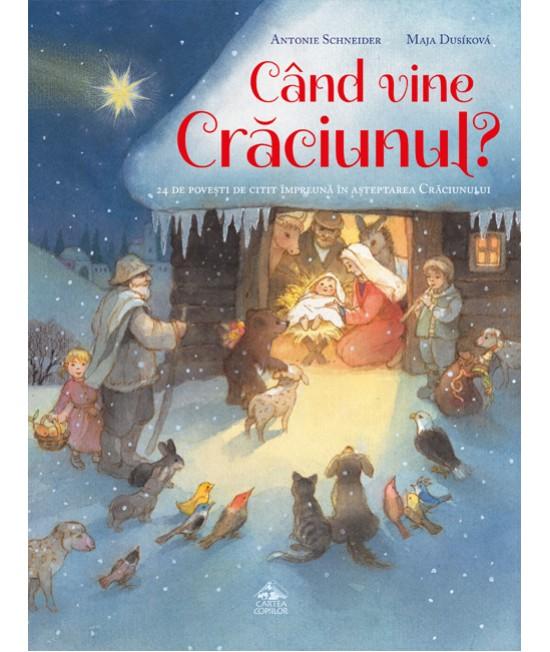 Când vine Crăciunul? - Antonie Schneider și Maja Dusíková