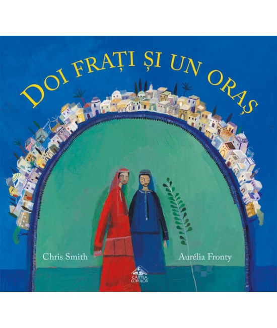 Doi frați și un oraș - Chris Smith și Aurélia Fronty