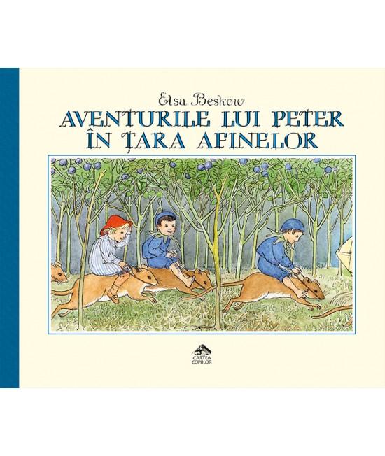 Aventurile lui Peter în Țara Afinelor - Elsa Beskow