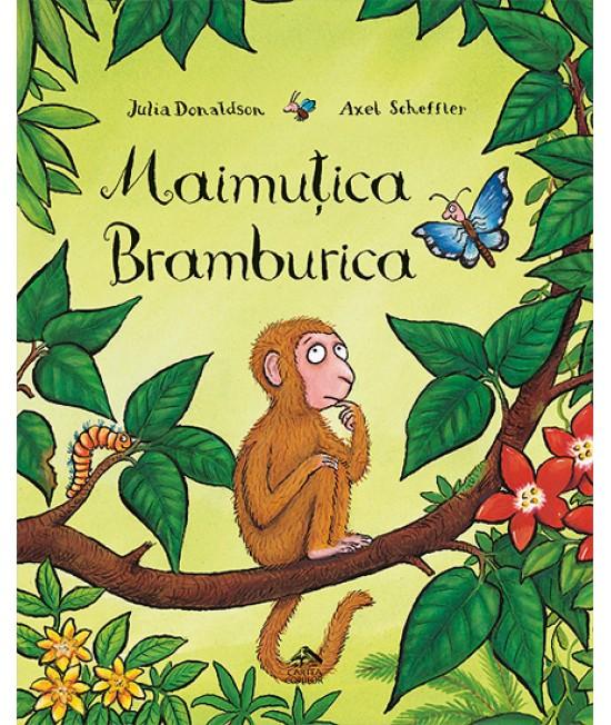 Maimuțica Bramburica - Julia Donaldson & Axel Scheffler