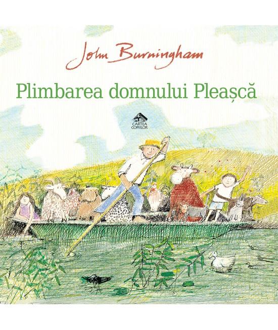 Plimbarea domnului Pleașcă - John Burningham