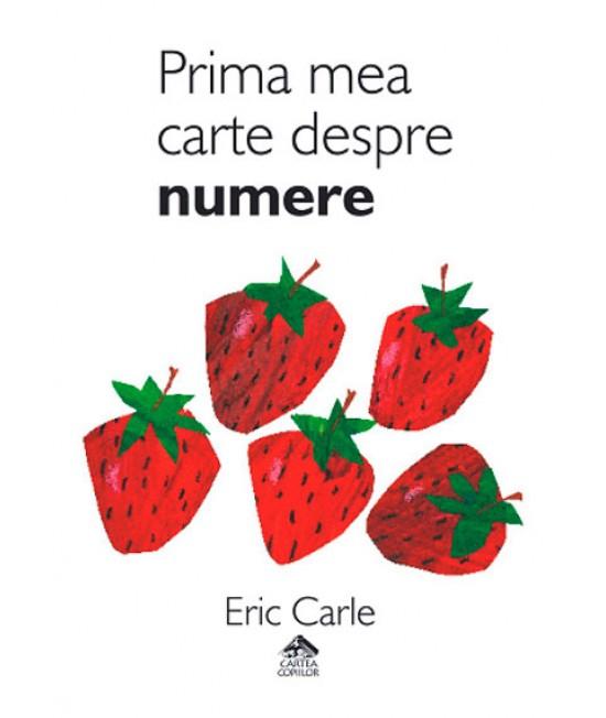 Prima mea carte despre numere - Eric Carle - ediție bilingvă română-engleză