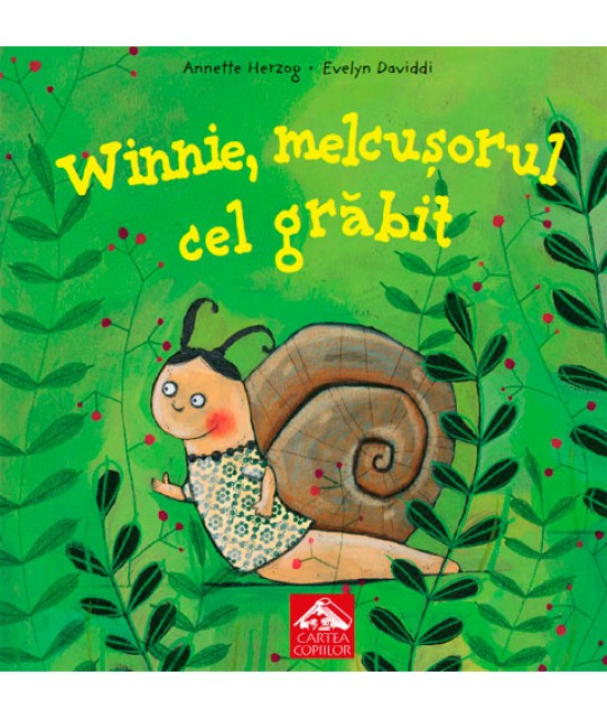 Winnie, melcușorul cel grăbit - Annette Herzog și Evelyn Daviddi