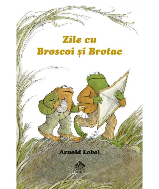 Zile cu Broscoi și Brotac - Arnold Lobel