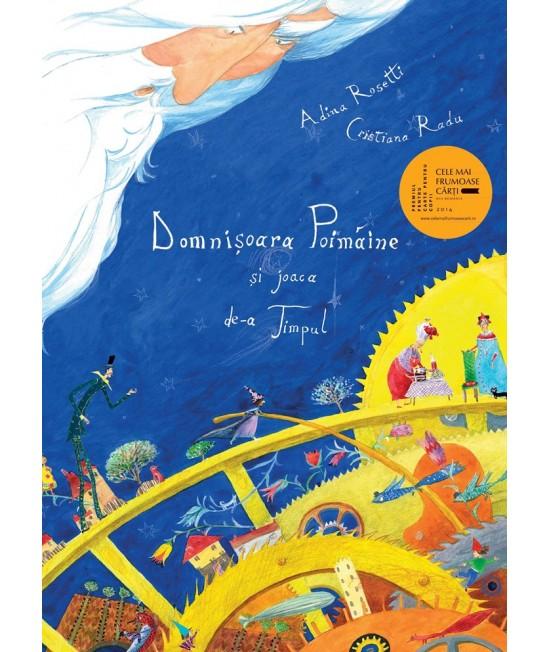 Domnişoara Poimâine şi joaca de-a Timpul - Adina Rosetti & Cristiana Radu