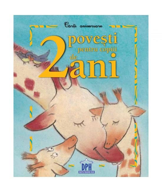 2 Povești pentru copiii de 2 ani