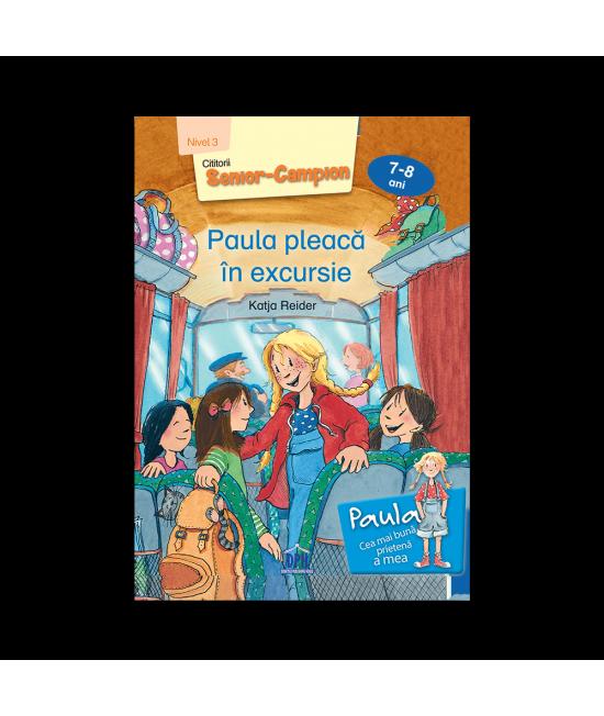 Paula pleacă în excursie - Nivel 3 pentru 7-8 ani - Katja Reider