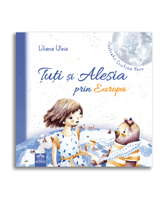 Țuți și Alesia prin Europa - Liliana Uleia și Cristina Hosu