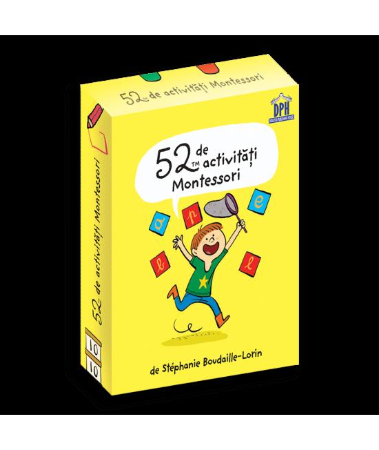52 de Activități Montessori - Stéphanie Boudaille‑Lorinde