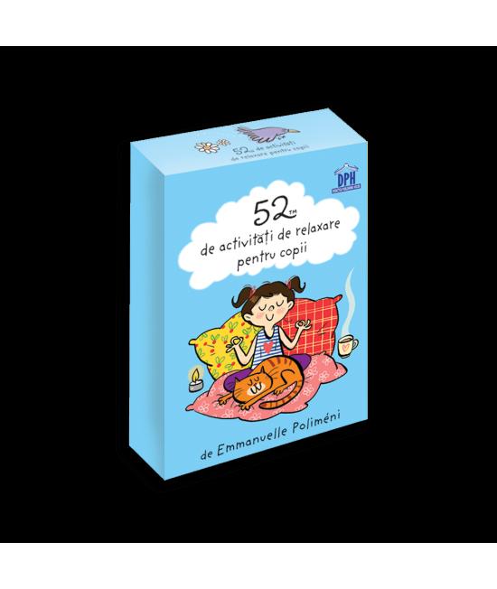 52 de Activități de relaxare pentru copii - Emmanuelle Poliméni