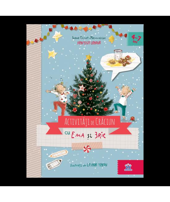 Activități de Crăciun cu Ema și Eric - Ioana Chicet-Macoveiciuc (Prințesa urbană) și Lavinia Trifan