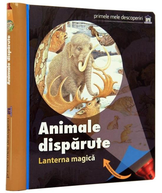 Animale dispărute. Lanterna magică. Primele mele descoperiri