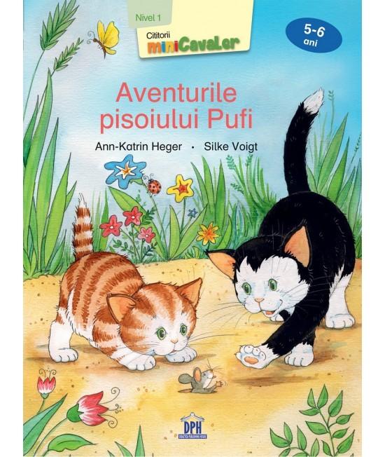 Aventurile pisoiului Pufi - Nivel 1 pentru 5-6 ani - Ann-Katrin Heger și Silke Voigt