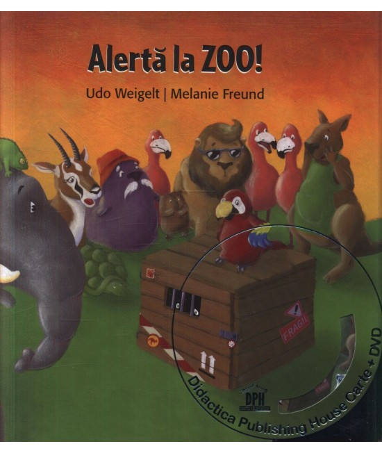 Alertă la Zoo - Udo Weigelt și Melanie Freund (carte + DVD în 4 limbi)