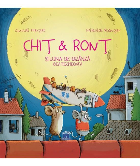 Chiț & Ronț și Luna-de-brânză cea fermecată - Gundi Herget