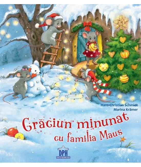 Crăciun minunat cu Familia Maus - Christian Schmidt și Marina Kramer