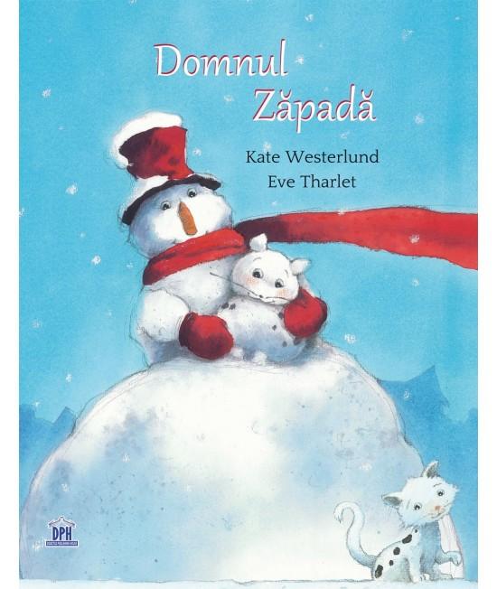 Domnul Zăpadă - Kate Westerlund și Eve Tharlet