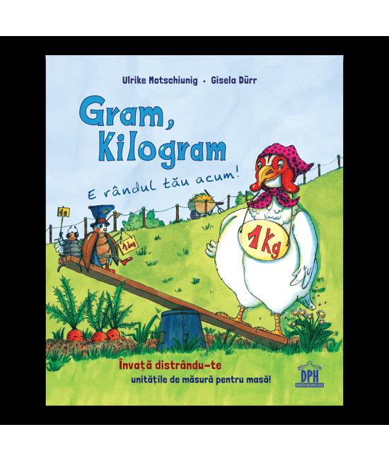Gram, kilogram: E rândul tău acum! - Ulrike Motschiunig și Gisela Dürr