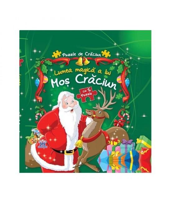 Lumea magică a lui Moș Crăciun - Carte cu 6 puzzle-uri