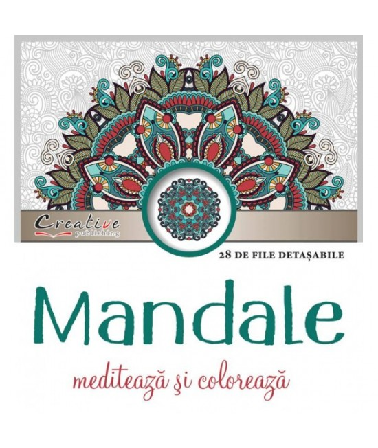 Mandale - meditează și colorează - carte de colorat pentru adulți