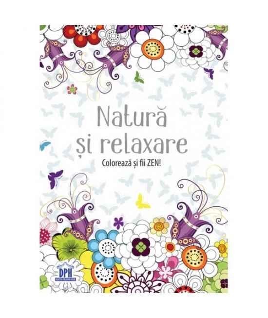 Natură și relaxare - carte de colorat pentru copii și adulți