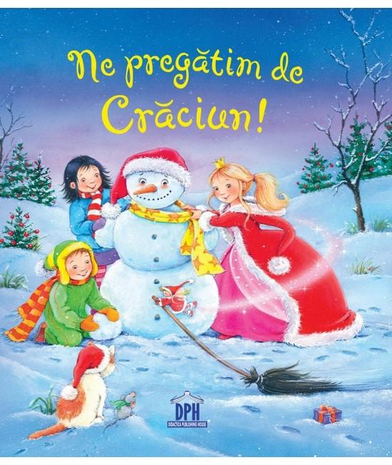 Ne pregătim de Crăciun - Sandra Grimm și Annette Moser