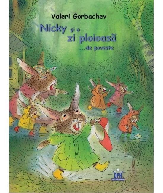 Nicky și o zi ploioasă de poveste - Valeri Gorbachev