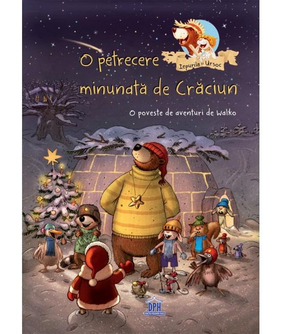 O petrecere minunată de Crăciun - O poveste de aventuri de Walko - Seria Iepurilă și UrSoc