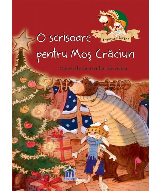 O scrisoare pentru Moș Crăciun - O poveste de aventuri de Walko - Seria Iepurilă și UrSoc