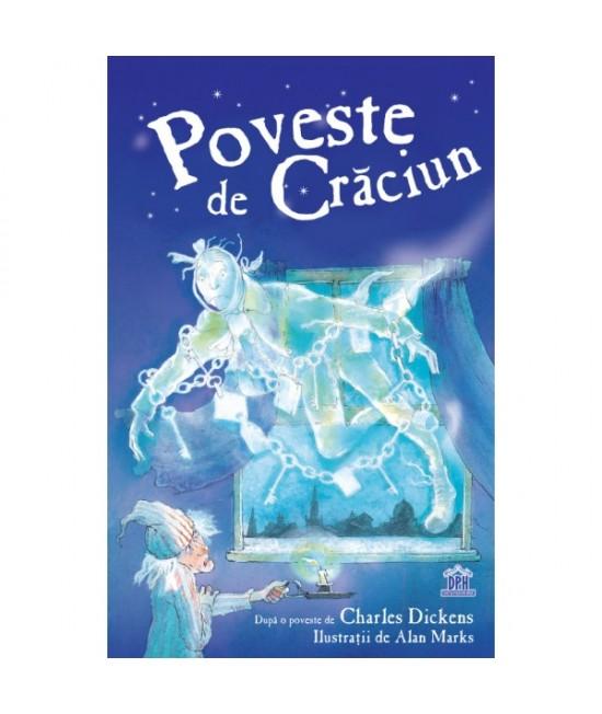 Poveste de Crăciun - Charles Dickens și Alan Marks