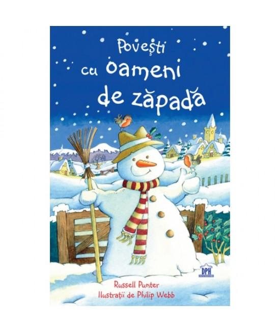 Povești cu oameni de zăpadă - Russell Punter și Philip Webb