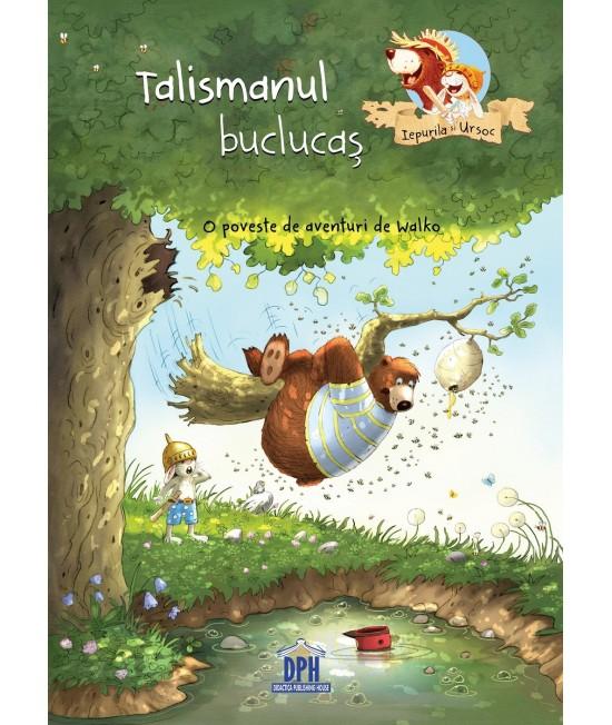 Talismanul buclucaș - O poveste de aventuri de Walko - Seria Iepurilă și Ursoc