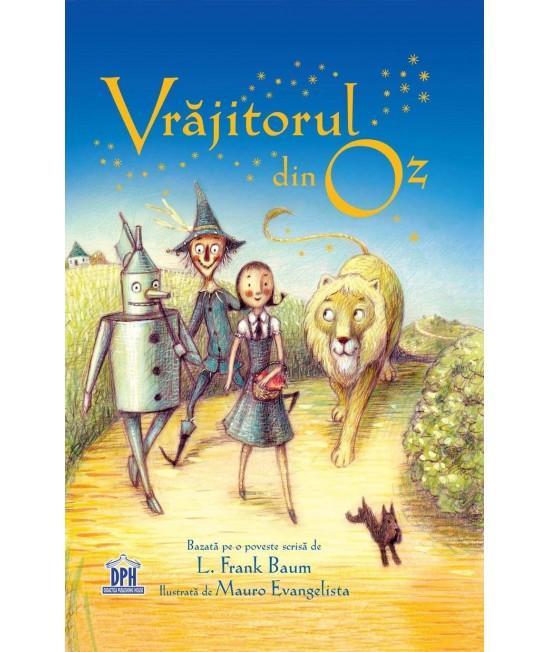Vrăjitorul din Oz - L. Frank Baum și Mauro Evangelista