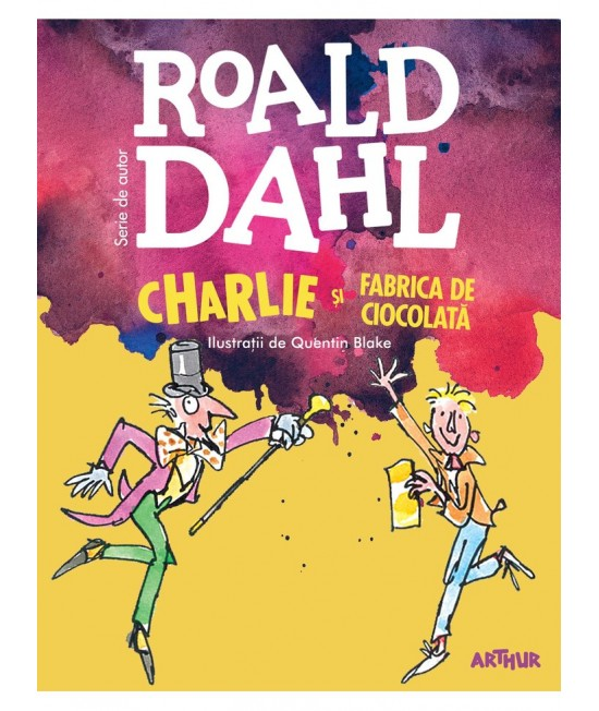 Charlie şi fabrica de ciocolată - Roald Dahl