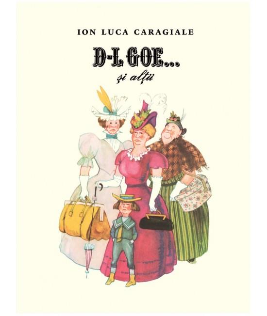 D-l Goe... și alții - Ion Luca Caragiale