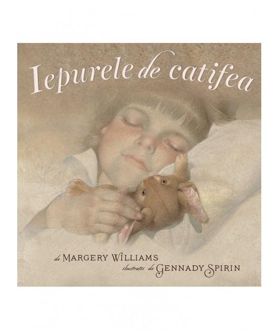 Iepurele de catifea - Margery Williams, ilustrații de Gennady Spirin