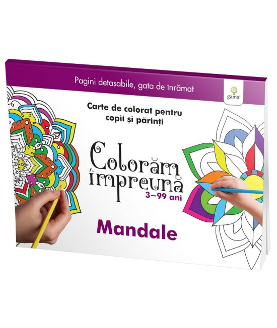 Colorăm împreună - Mandale - Carte de colorat pentru copii și părinți