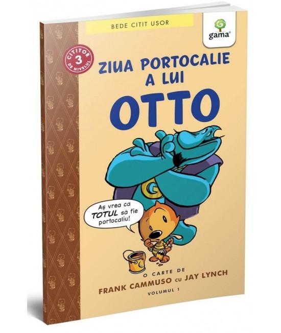 Ziua portocalie a lui Otto (volumul 1) - BeDe citit ușor Nivelul 3 - Frank Camuso, Jay Lynch