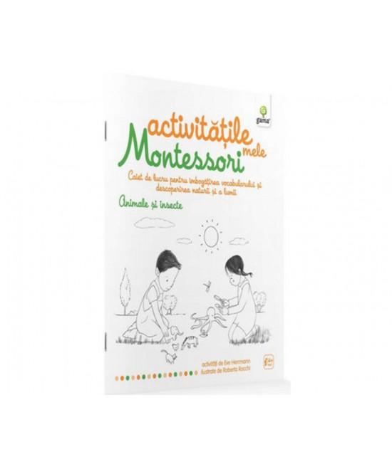 Animale şi insecte - Activităţile mele Montessori -  Ève Herrmann și Roberta Rocchi