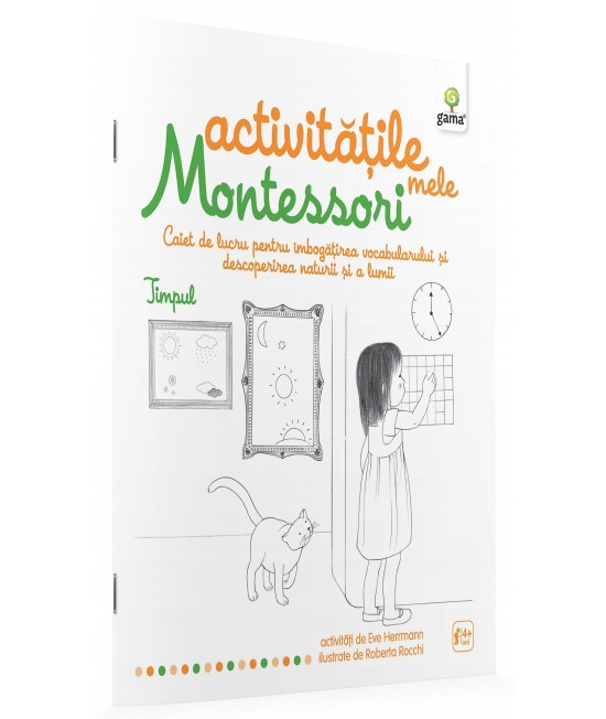 Timpul - Activităţile mele Montessori -  Ève Herrmann și Roberta Rocchi