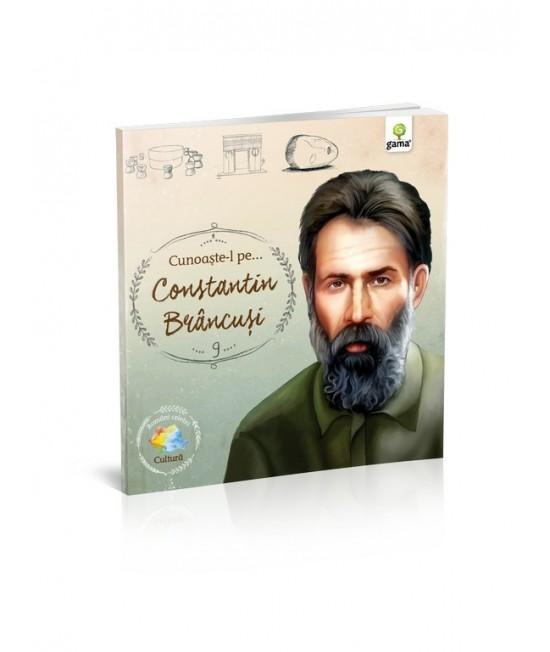 Cunoaşte-l pe... Constantin Brâncuşi - Români celebri