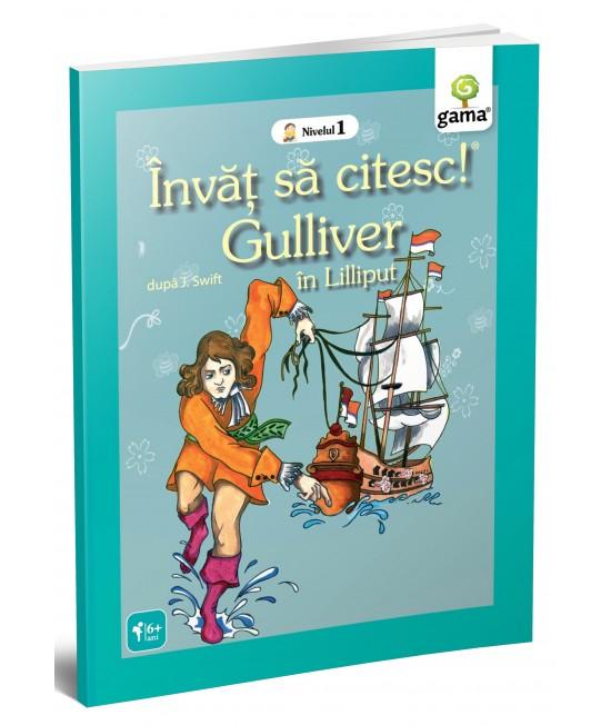Gulliver - Învăț să citesc! Nivelul 1
